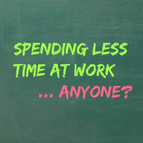 How to Spend Less Time at Work