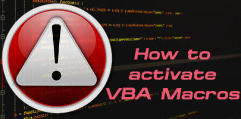 Why and How to Activate VBA Macros